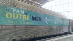 Le Train des Outre-mer est sur les rails