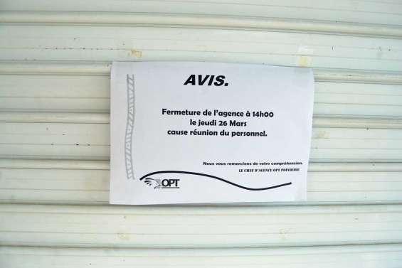 L'agence OPT fermée  pour cause de réunion